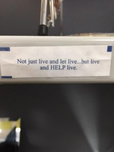 "Fortune cookie reading ""Not just live and let live...but live and HELP live."""